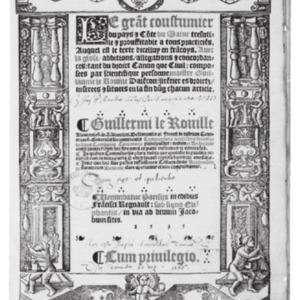 Le Rouillé, Guillaume, Le grant coustumier du pays et conté du Maine, Paris, F. Regnault, 1535