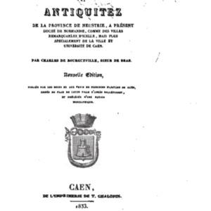 BOURGUEVILLE, Charles de, (et Fran�ois Guillaume Stanislas TR�BUTIEN) Les Recherches et antiquitez de la prouince de Neustrie avec V.pdf