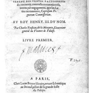 Toustain, Charles, Le mortgage de Normandie sous le deguisement des ventes pactionnees, Paris, Lucas Brayer, 1577